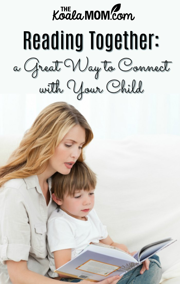 Reading Together: a Great Way to Connect with Your Child