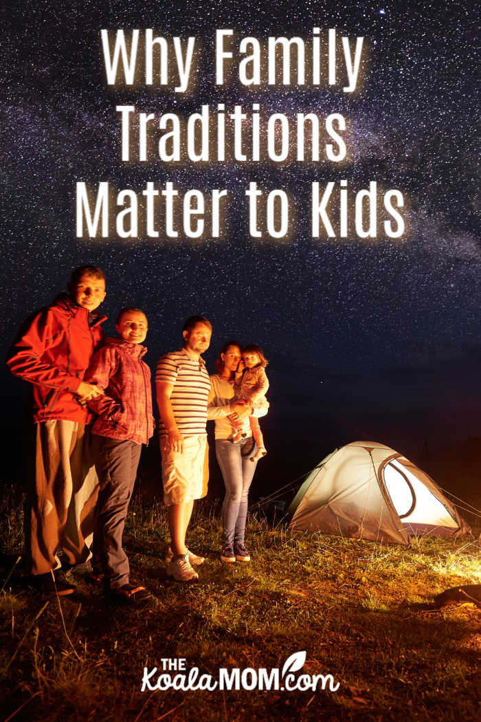 Why Family Traditions Matter to Kids