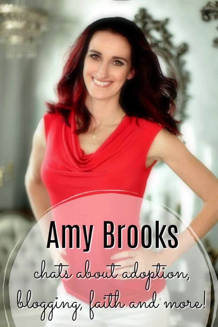 Amy Brooks chats about adoption, blogging, faith and more!