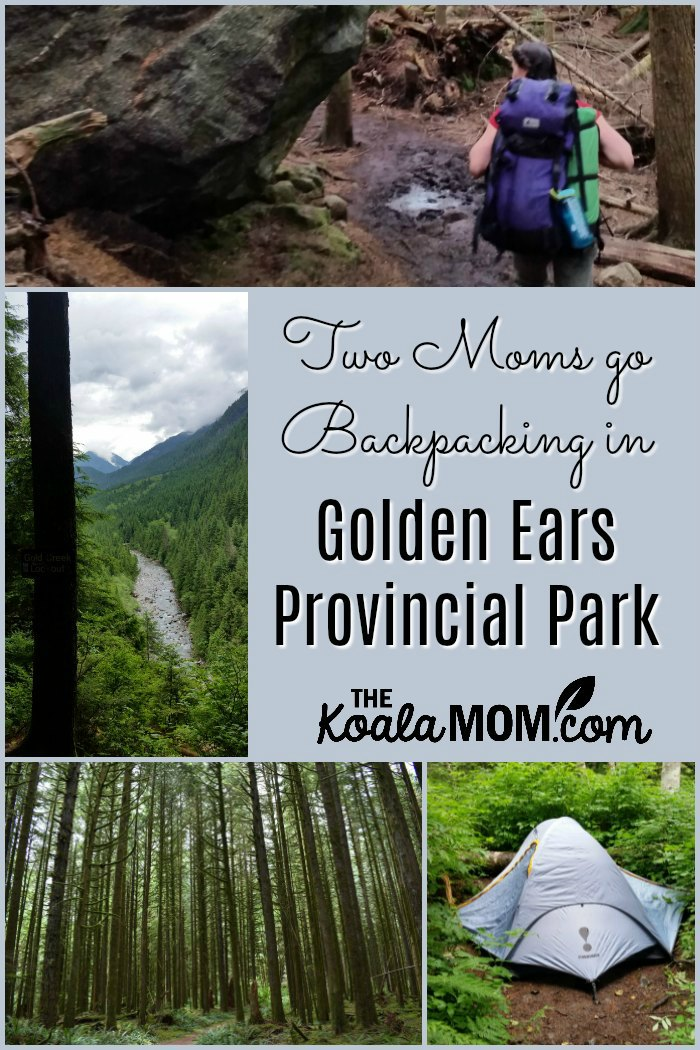 Two Moms go Backpacking in Golden Ears Provincial Park