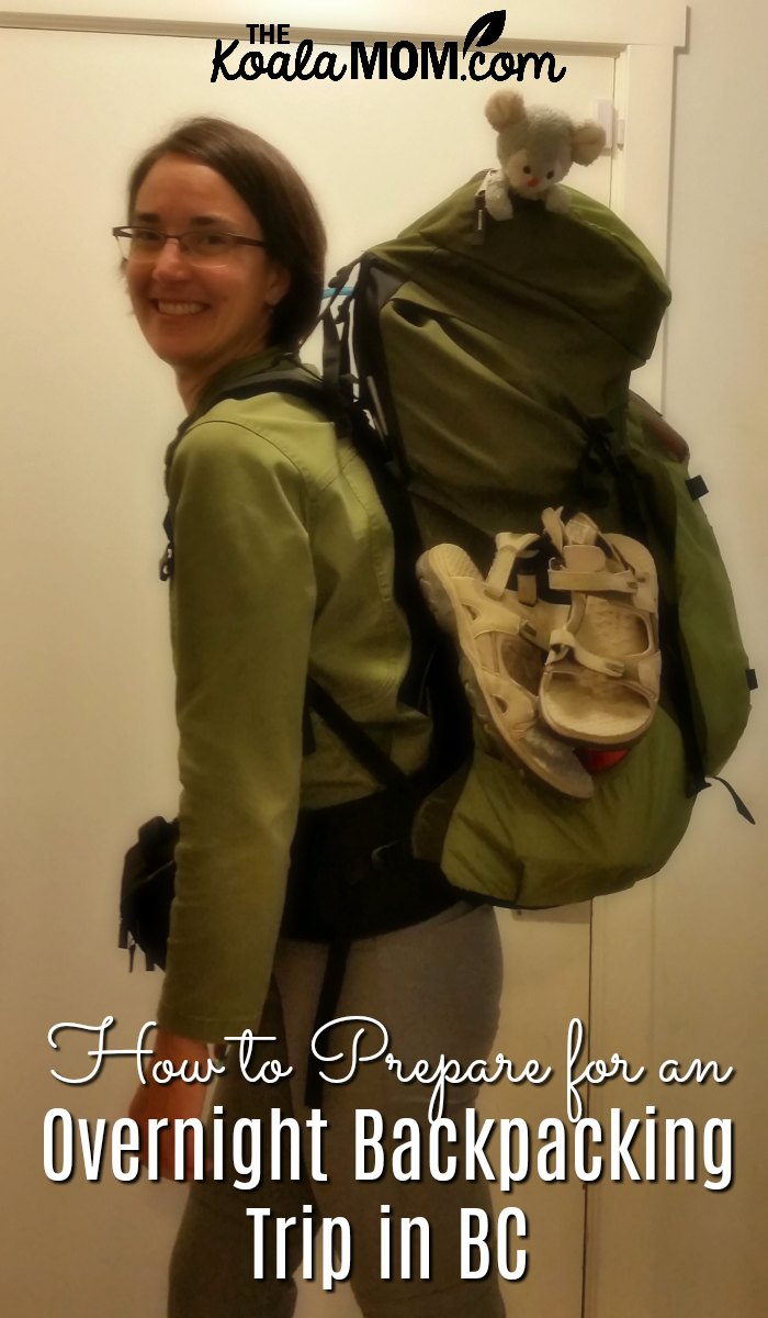 How to Prepare for an overnight backpacking trip in BC