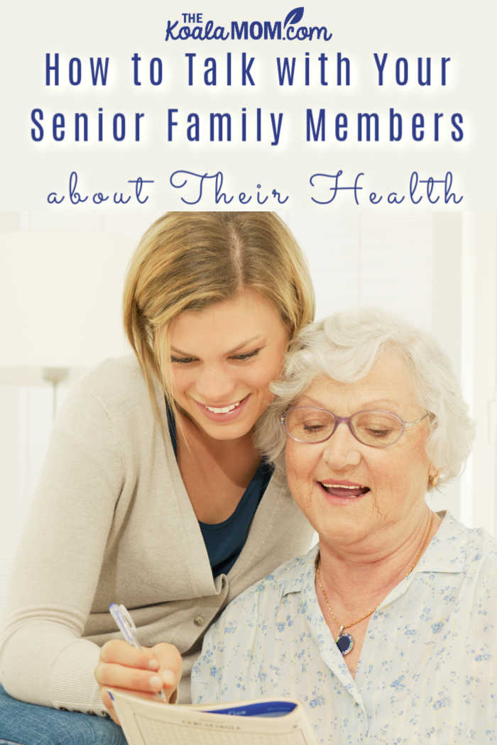 How to Talk with Your Senior Family Members about Their Health