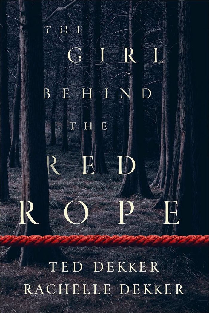 The Girl Behind the Red Rope by Tek Dekker and Rachelle Dekker