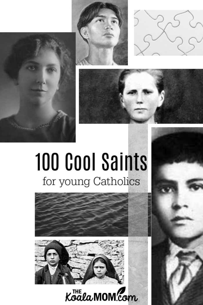 100 Cool Saints for Young Catholics