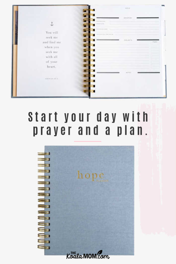 Start your day with prayer and a plan.