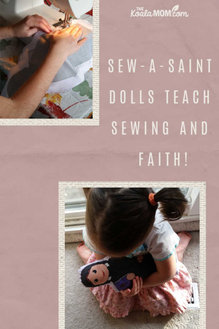 Sew-a-Saint dolls from Faith and Fabric teach sewing and faith!