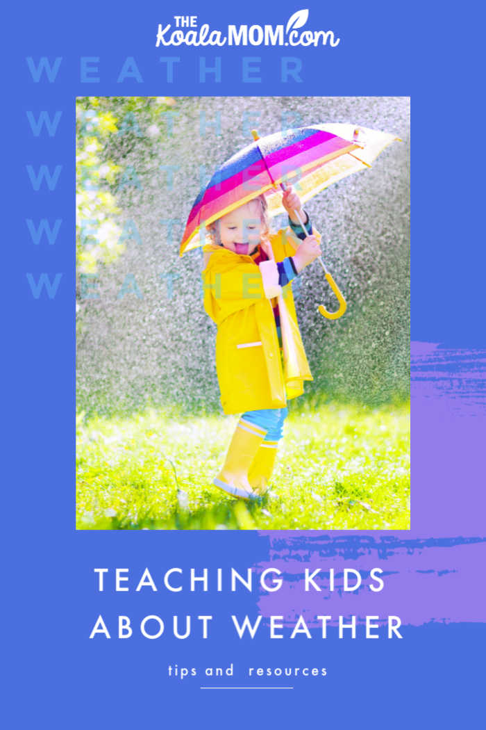 Teaching kids about weather {tips and resources}