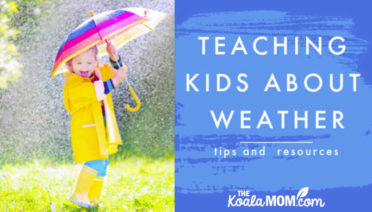 Tips and resources for teaching children about weather and climate
