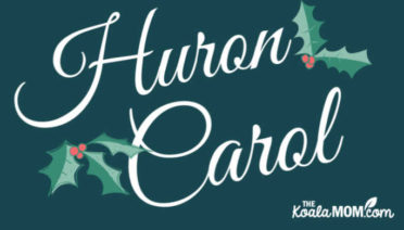 A reflection on the Huron Carol by St. Jean de Brebeuf
