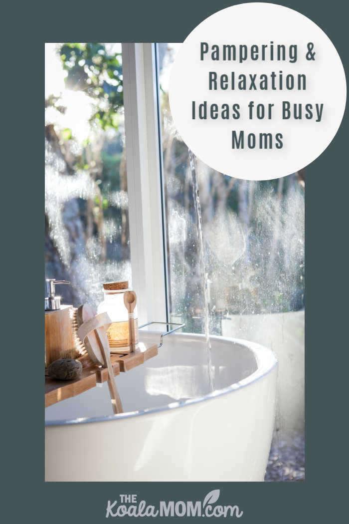 Pampering and Relaxation Ideas for Busy Moms. Photo by Photoholgic on Unsplash