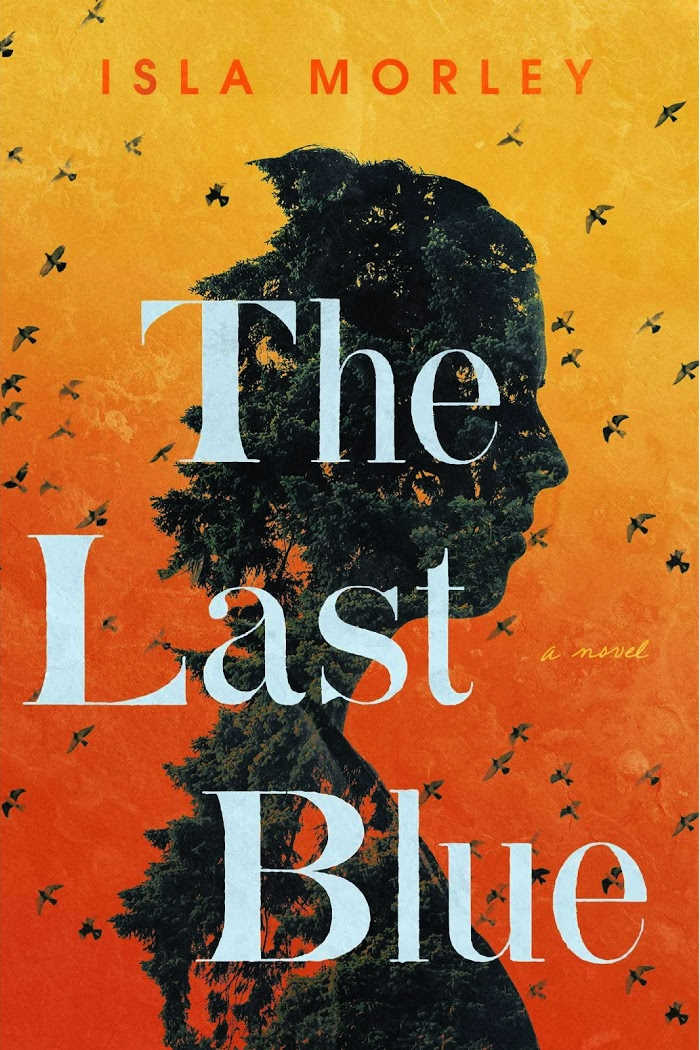 The Last Blue by Isla Morley