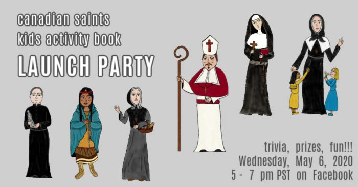 Canadian Saints Kids Activity Book LAUNCH PART on Facebook on May 6, 2020