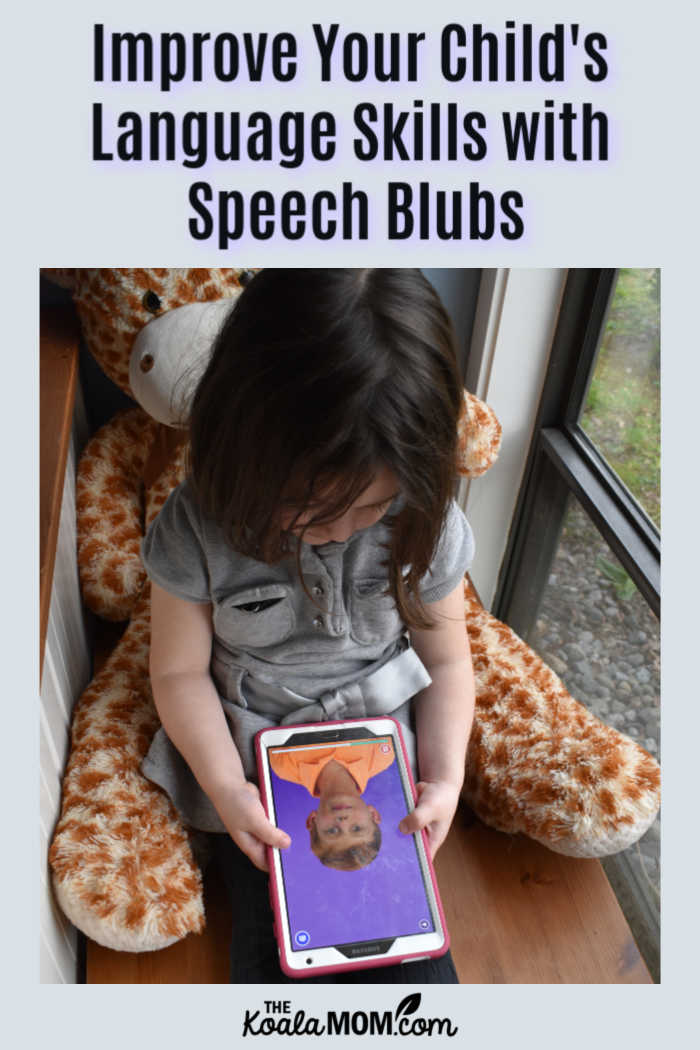 Improve Your Child's Language Skills with Speech Blubs