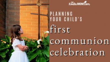 Planning your child's First Communion celebration.