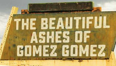 The Beautiful Ashes of Gomez Gomez by Buck Storm (Ballads of Paradize book 1)