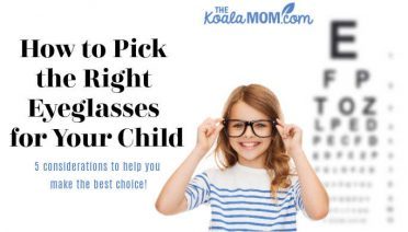 How to pick the right eyeglasses for your child: 5 considerations to help you make the best choice.