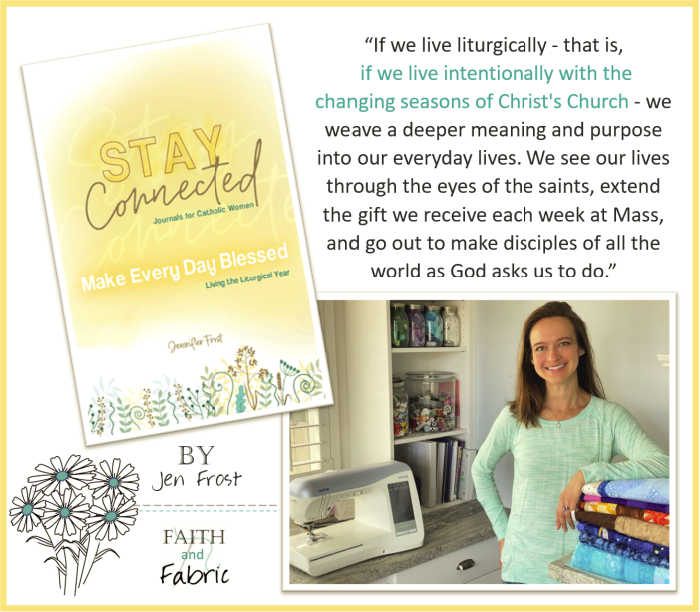 A quote by Jen Frost from her book Make Every Day Blessed about living liturgically.