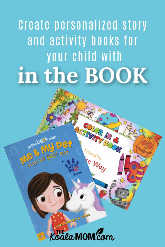 Create personalized story and activity books for your child with IN THE BOOK