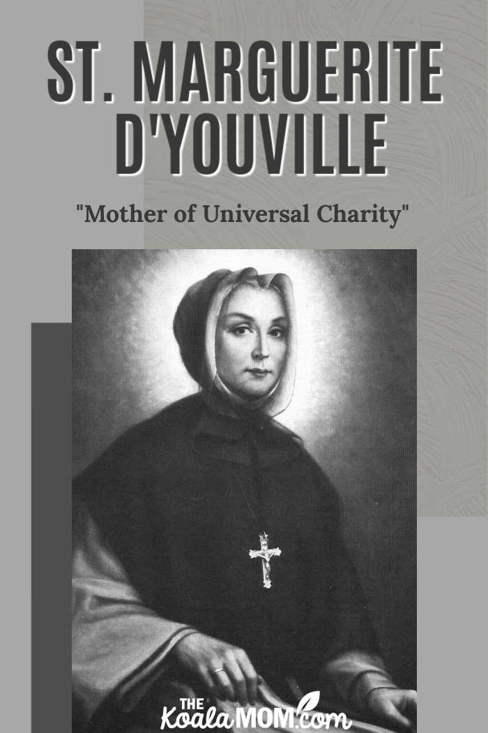 "St. Marguerite d'Youville, the first native-born Canadian saint and the ""Mother of Universal Charity."""