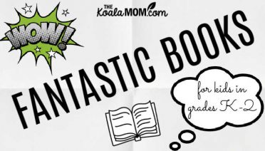 Fantastic Books for kids in Kindergarten to Grade 2