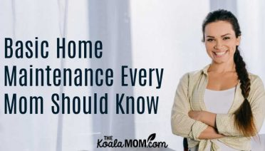Basic home maintenance every mom should know.