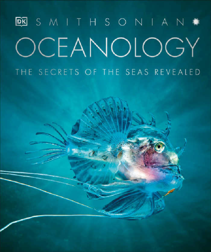 Oceanology: The Secrets of the Seas Revealed