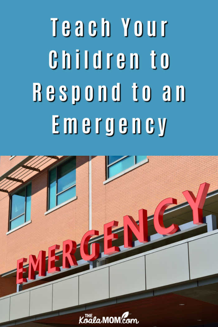 Teach Your Children to Respond to an Emergency