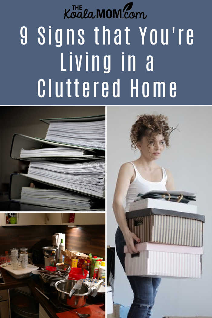 9 Signs That You're Living in a Cluttered Home