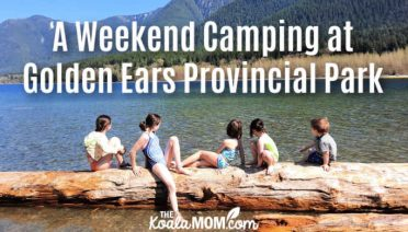 A Weekend Camping at Golden Ears Provincial Park