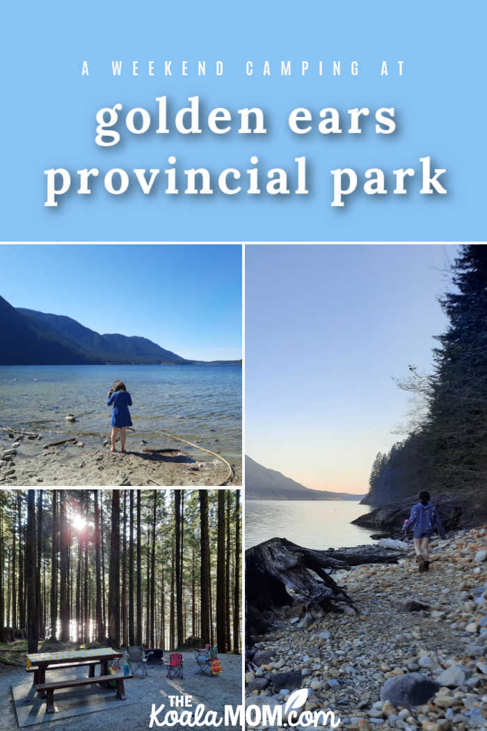 A weekend of camping in Golden Ears Provincial Park