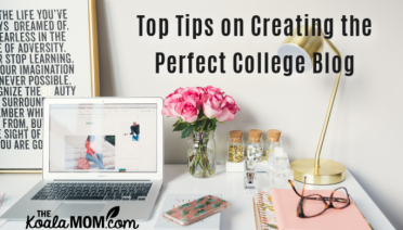 Top Tips on Creating the Perfect College Blog