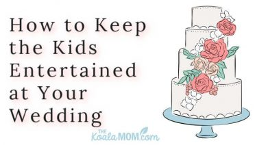 How to Keep the Kids Entertained at Your Wedding