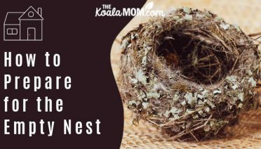 How to Prepare for the Empty Nest