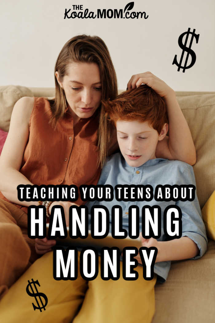 Teaching Your Teenagers about Handling Money