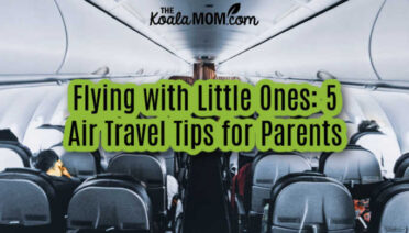 Flying with Little Ones: 5 Air Travel Tips for Parents. Photo by Sourav Mishra from Pexels.