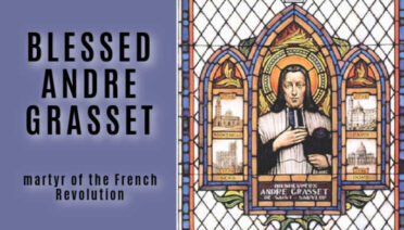 Blessed Andre Grasset, martyr of the French Revolution.