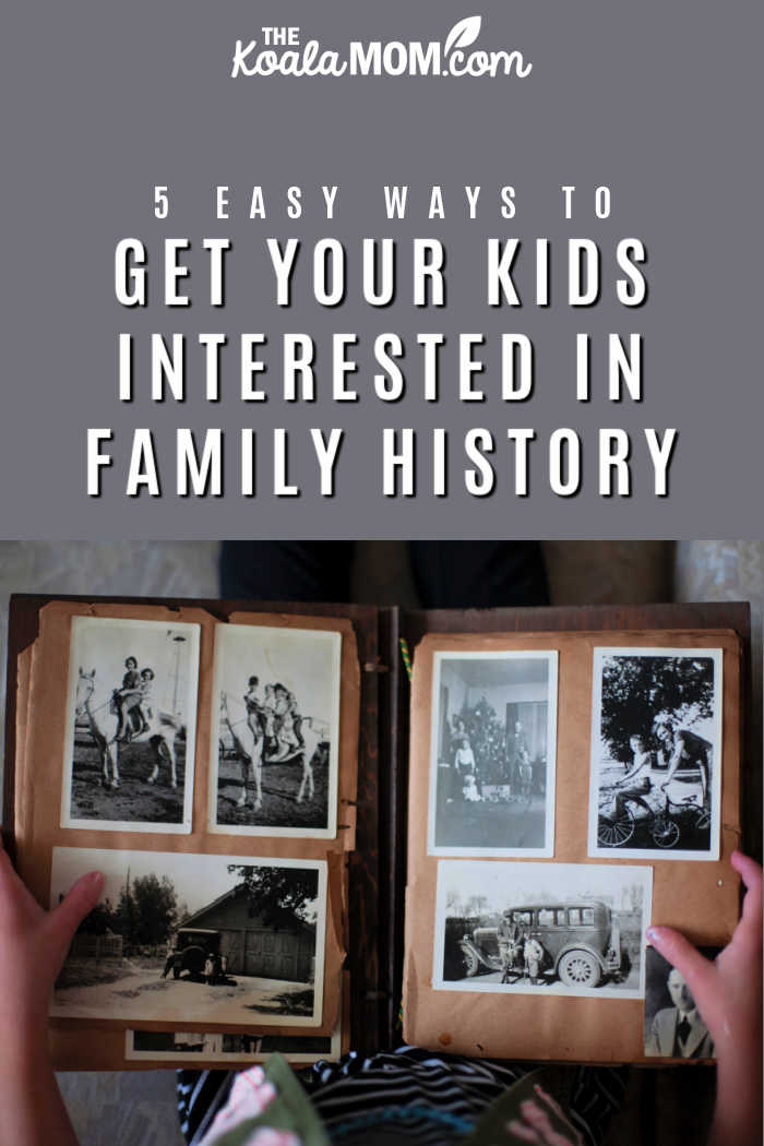5 Easy Ways to Get Your Kids Interested in Family History. Photo by Laura Fuhrman on Unsplash
