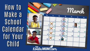 How to Make a School Calendar for Your Child