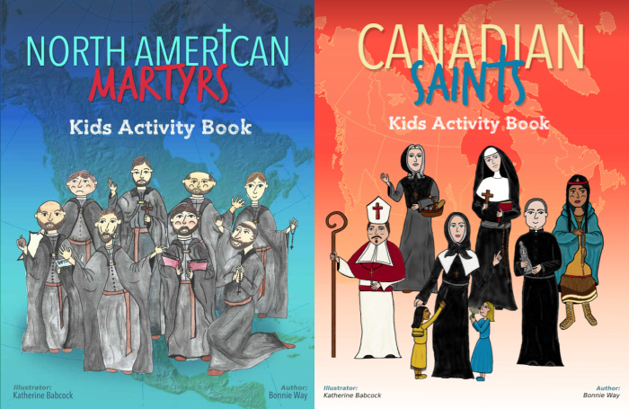 Saints 4 Kids books by Bonnie Way: North American Martyrs Kids Activity Book and Canadian Saints Kids Activity Book.