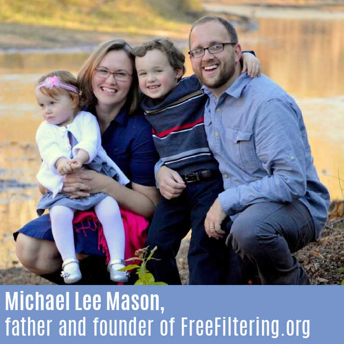Michael Lee Mason is a father and the founder of FreeFiltering.org, a free internet filtering service for families.