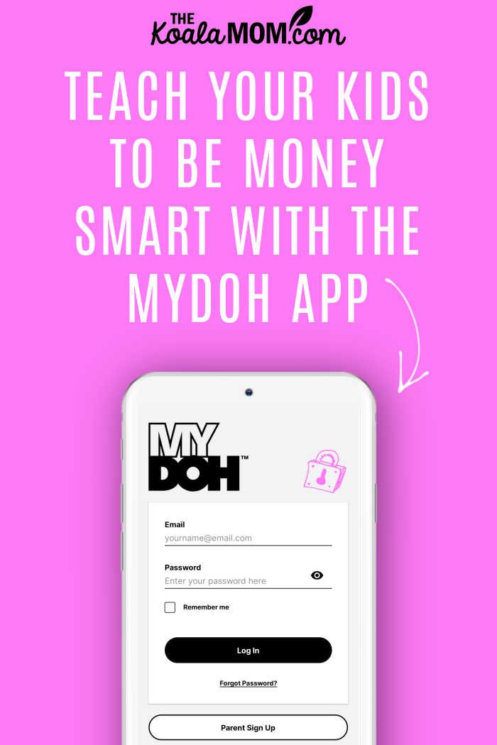 Teach your kids to be money smart with the MyDoh app.