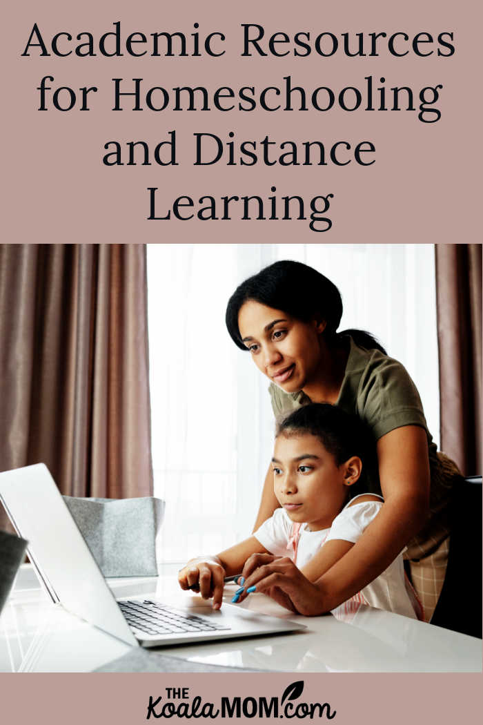 Academic Resources for Homeschooling and Distance Learning